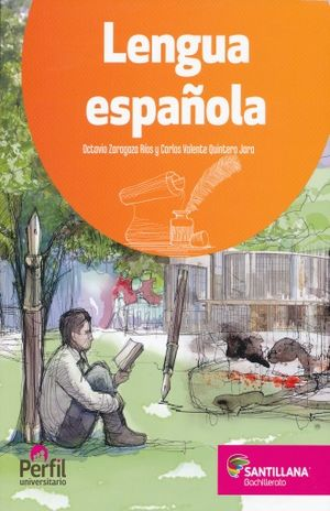 LENGUA ESPAÑOLA. BACHILLERATO PERFIL UNIVERSITARIO