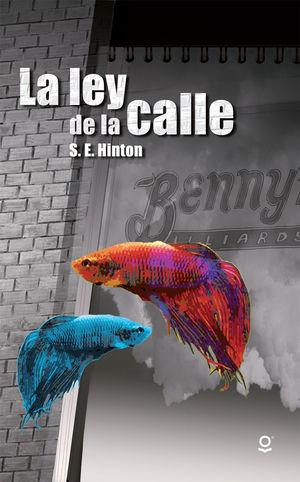 LEY DE LA CALLE, LA / 2 ED.