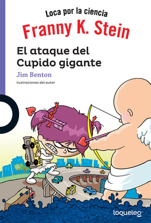 FRANNY K STEIN EL ATAQUE DEL CUPIDO / 2 ED.