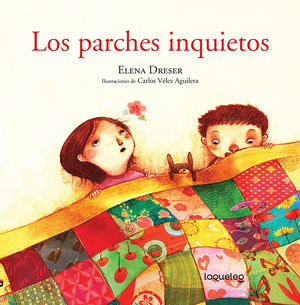 PARCHES INQUIETOS, LOS / 2 ED.