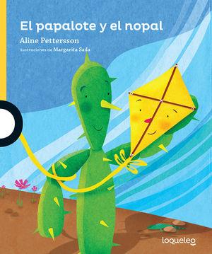 PAPALOTE Y EL NOPAL, EL / 2 ED.