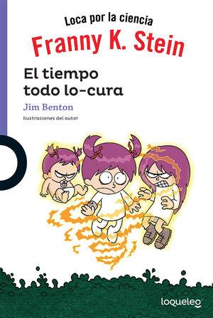 FRANNY K STEIN EL TIEMPO TODO LO CURA