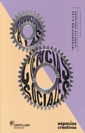 INTRODUCCION A LAS CIENCIAS SOCIALES I. ESPACIOS CREATIVOS. BACHILLERATO
