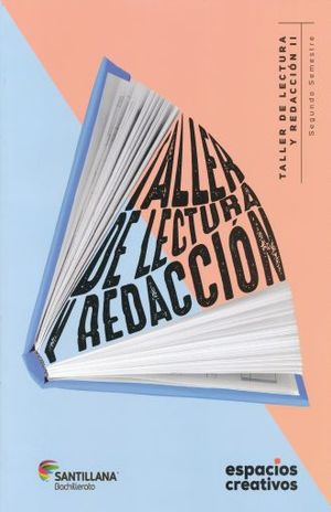 TALLER DE LECTURA Y REDACCION II. ESPACIOS CREATIVOS. BACHILLERATO