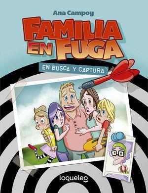 FAMILIA EN FUGA. EN BUSCA Y CAPTURA