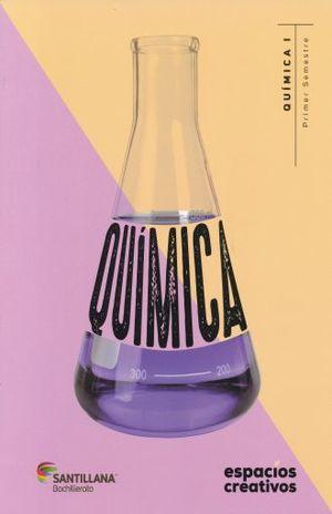 QUIMICA I. ESPACIOS CREATIVOS. BACHILLERATO