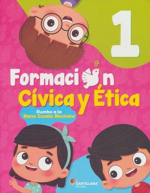 Formacion cívica ética 1 / Primaria
