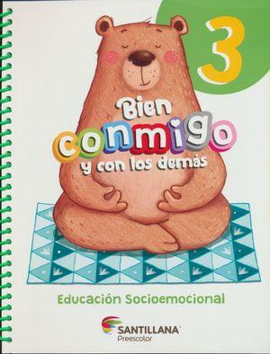 Bien y conmigo. Educacion Socioemocional Preescolar