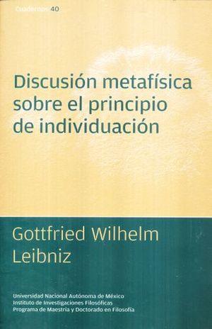 DISCUSION METAFISICA SOBRE EL PRINCIPIO DEL INDIVIDUALISMO