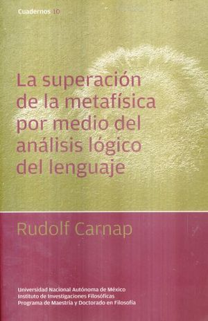 SUPERACION DE LA METAFISIXA POR MEDIO DEL ANALISIS LOGICO DEL LENGUAJE