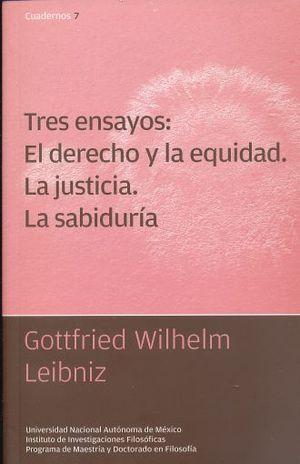 TRES ENSAYOS EL DERECHO Y LA EQUIDAD LA JUSTICIA LA SABIDURIA
