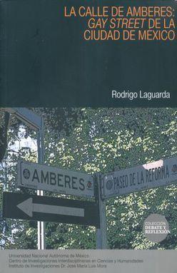 CALLE DE AMBERES, LA. GAY STREET DE LA CIUDAD DE MEXICO