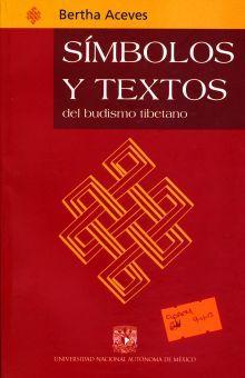 SIMBOLOS Y TEXTOS DEL BUDISMO TIBETANO