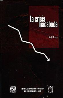 CRISIS INACABADA, LA