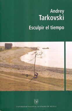 ESCULPIR EL TIEMPO / 4 ED.