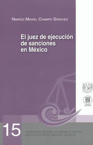JUEZ DE EJECUCION DE SANCIONES EN MEXICO, EL