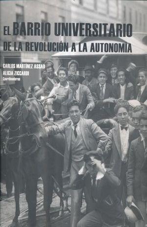 BARRIO UNIVERSITARIO DE LA REVOLUCION A LA AUTONOMIA, EL / PD. (INCLUYE CD)
