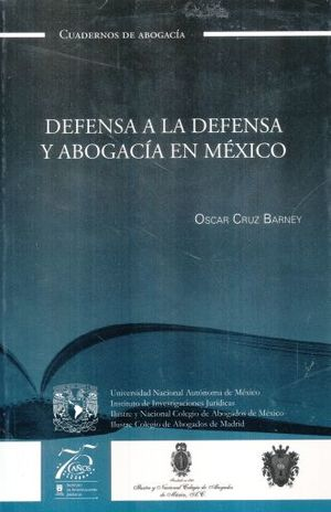 DEFENSA A LA DEFENSA Y ABOGACIA EN MEXICO