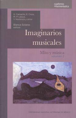 IMAGINARIOS MUSICALES. MITO Y MUSICA / VOLUMEN 2