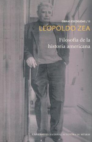 FILOSOFIA DE LA HISTORIA AMERICANA / OBRAS ESCOGIDAS / TOMO 2