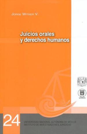 JUICIOS ORALES Y DERECHOS HUMANOS