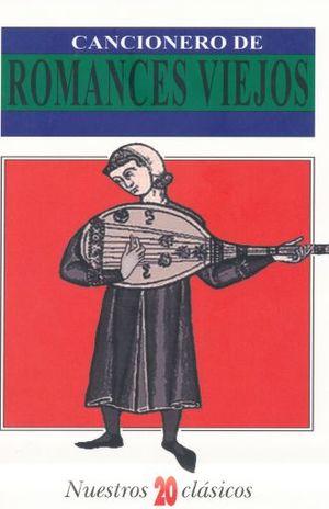 CANCIONERO DE ROMANCES VIEJOS / 4 ED.