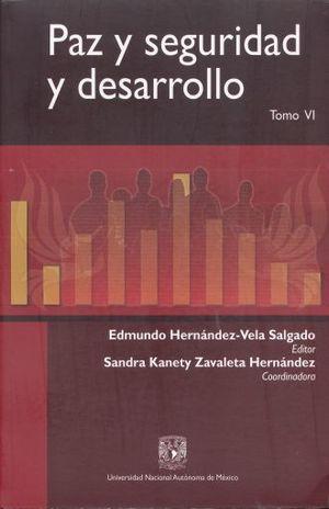 PAZ Y SEGURIDAD Y DESARROLLO / TOMO 6
