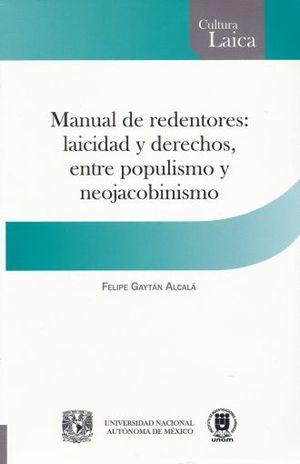MANUAL DE REDENTORES. LAICIDAD Y DERECHOS ENTRE POPULISMO Y NEOJACOBINISMO