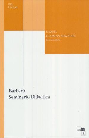 BARBARIE. SEMINARIO DIDACTICA