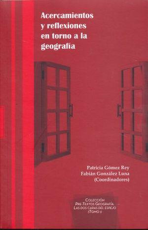 ACERCAMIENTOS Y REFLEXIONES EN TORNO A LA GEOGRAFIA