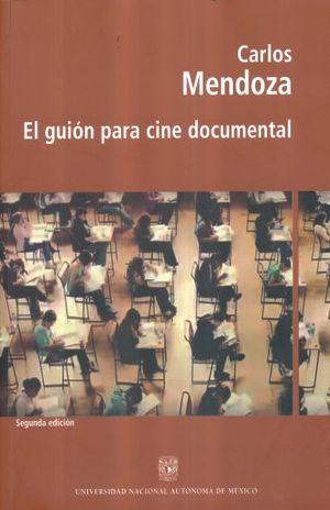 GUION PARA CINE DOCUMENTAL / 2 ED.