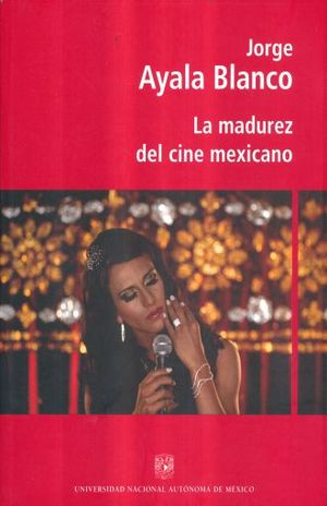 MADUREZ DEL CINE MEXICANO, LA