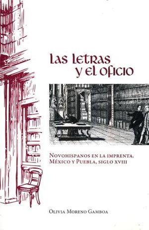 LETRAS Y EL OFICIO, LAS