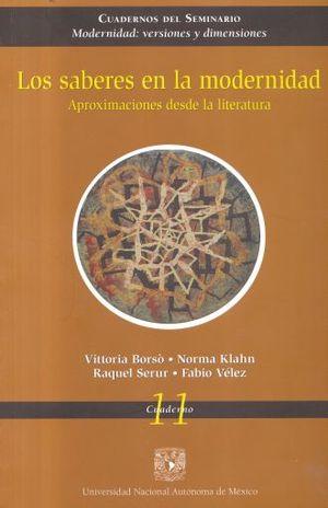 SABERES EN LA MODERNIDAD, LOS. APROXIMACIONES DESDE LA LITERATURA