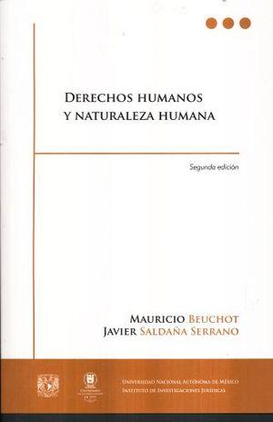 DERECHOS HUMANOS Y NATURALEZA HUMANA / 2 ED.