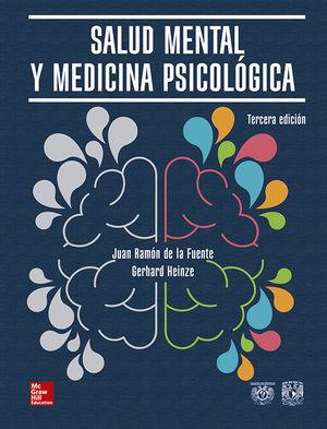 SALUD MENTAL Y MEDICINA PSICOLOGICA / 3 ED. / PD.