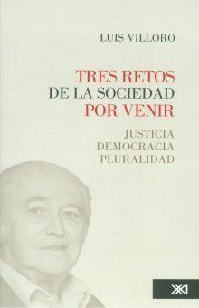 TRES RETOS DE LA SOCIEDAD POR VENIR