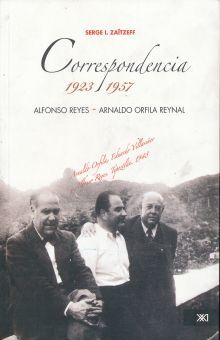 CORRESPONDENCIA 1923 1957. ALFONSO REYES- ARNALDO ORFILA REYNAL