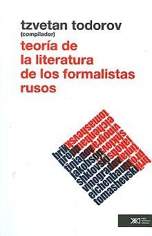 TEORIA DE LA LITERATURA DE LOS FORMALISTAS RUSOS / 2 ED.