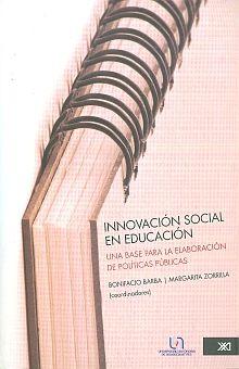 INNOVACION SOCIAL EN EDUCACION. UNA BASE PARA LA ELABORACION DE POLITICAS PUBLICAS