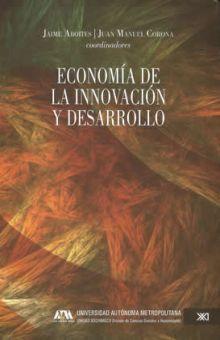 ECONOMIA DE LA INNOVACION Y DESARROLLO