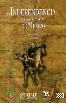 INDEPENDENCIA EN LOS ESTADOS DE LA REPUBLICA MEXICANA