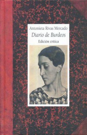 ANTONIETA RIVAS MERCADO. DIARIO DE BURDEOS / PD.