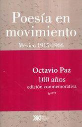POESIA EN MOVIMIENTO. MEXICO 1915-1966