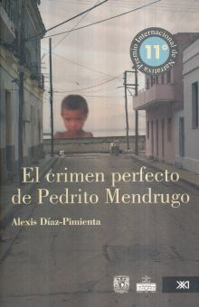 CRIMEN PERFECTO DE PEDRITO MENDRUGO, EL