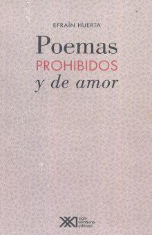 POEMAS PROHIBIDOS Y DE AMOR / 3 ED.