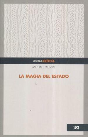MAGIA DEL ESTADO, LA