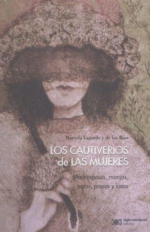 CAUTIVERIOS DE LAS MUJERES, LOS
