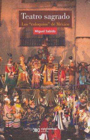 TEATRO SAGRADO. LOS COLOQUIOS DE MEXICO
