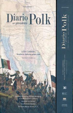 DIARIO DEL PRESIDENTE POLK / 2 VOLS.